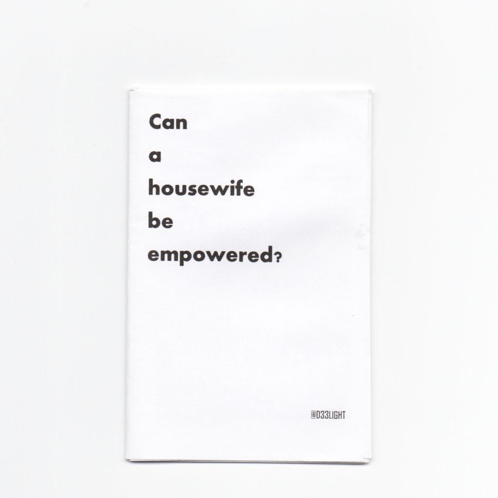 Can a housewife be empowered? Zine