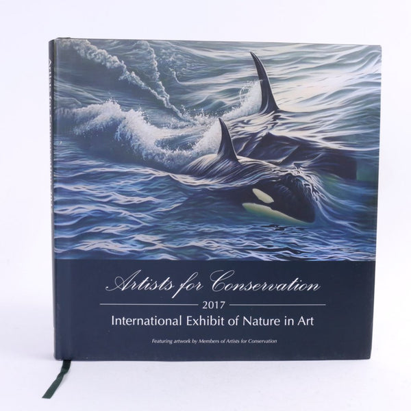 Artists for Conservation - 2017 Exhibition Catalog