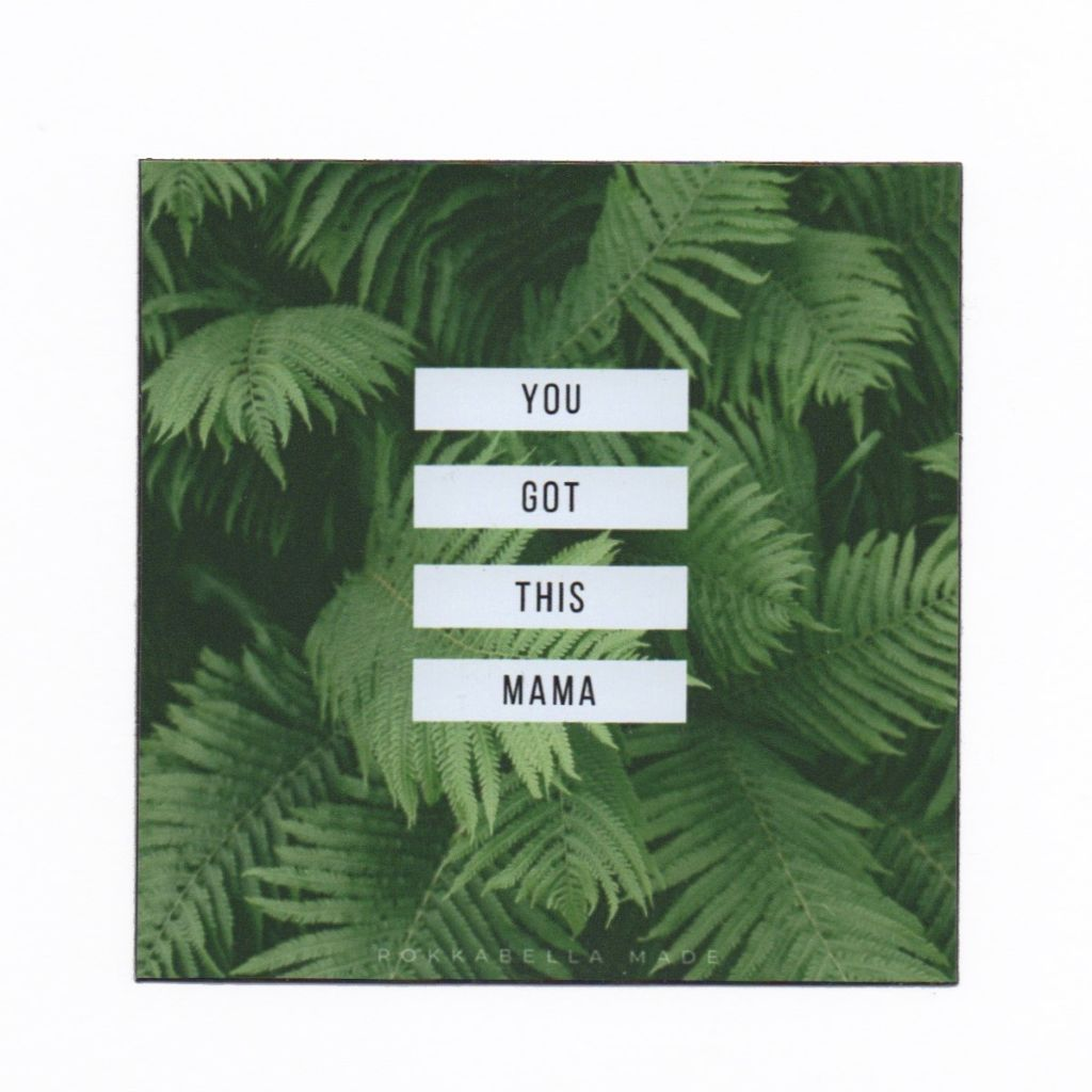 You Got This Mama Magnet