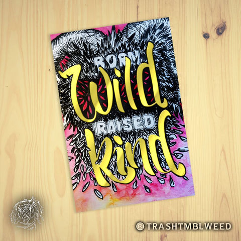 Born Wild / Raised Kind Postcard