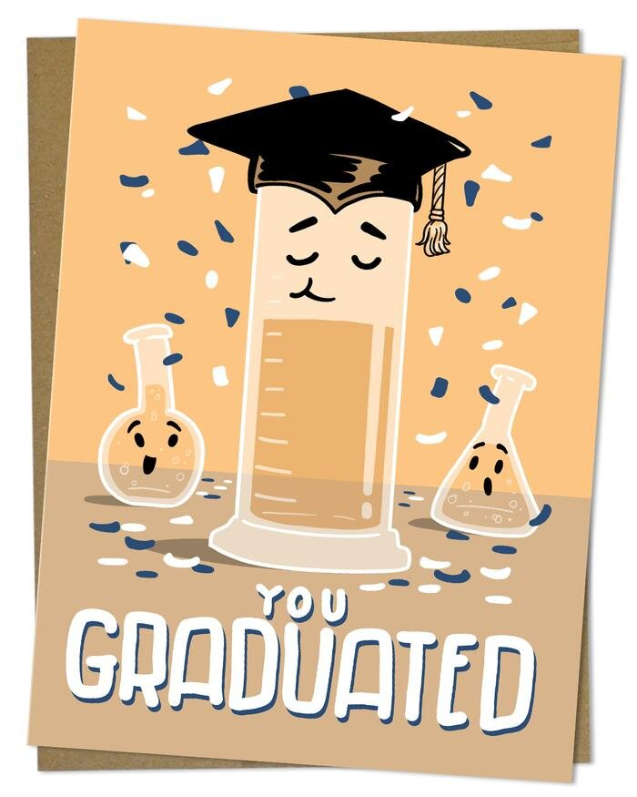 YOU GRADUATED! (GRAD CYLINDER) CARD