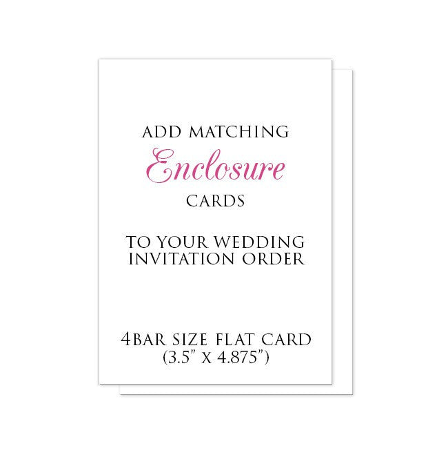 "4BAR-size Enclosure Cards to match your Invitation Order (3.5"" x 4.875"") at  Artistically Invited"