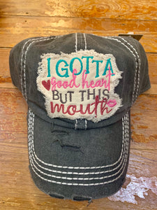 Good Heart But This Mouth Hat