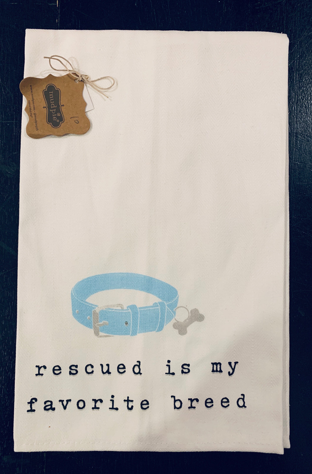 Mudpie Rescued Tea Towel