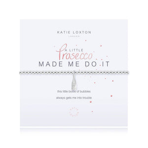 Katie Loxton Prosecco Made Me Do It Little