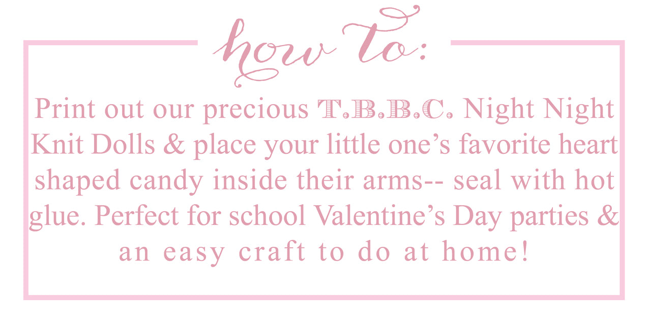 T.B.B.C. Valentine Candy Hugger How To