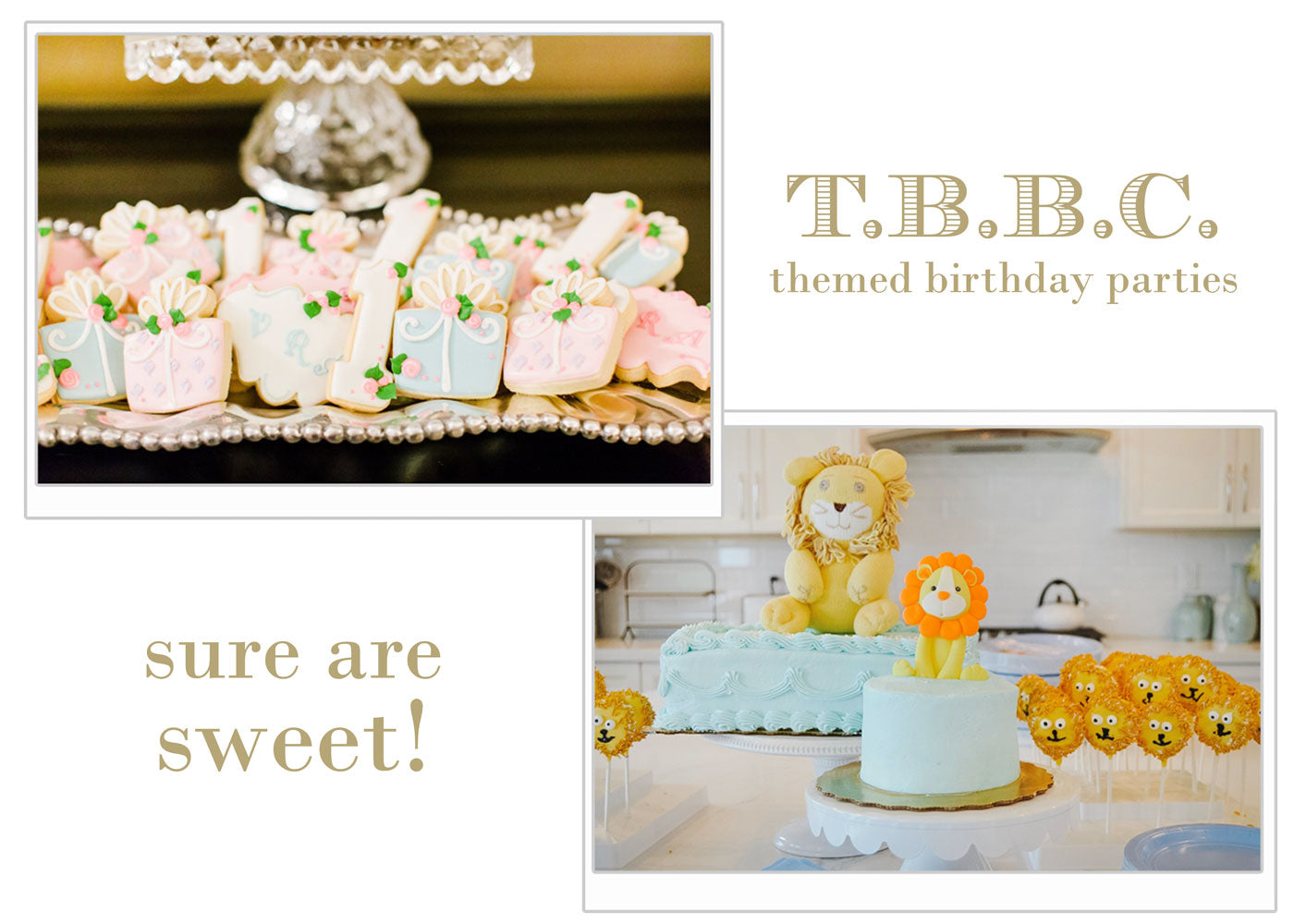 T.B.B.C. themed birthday parties