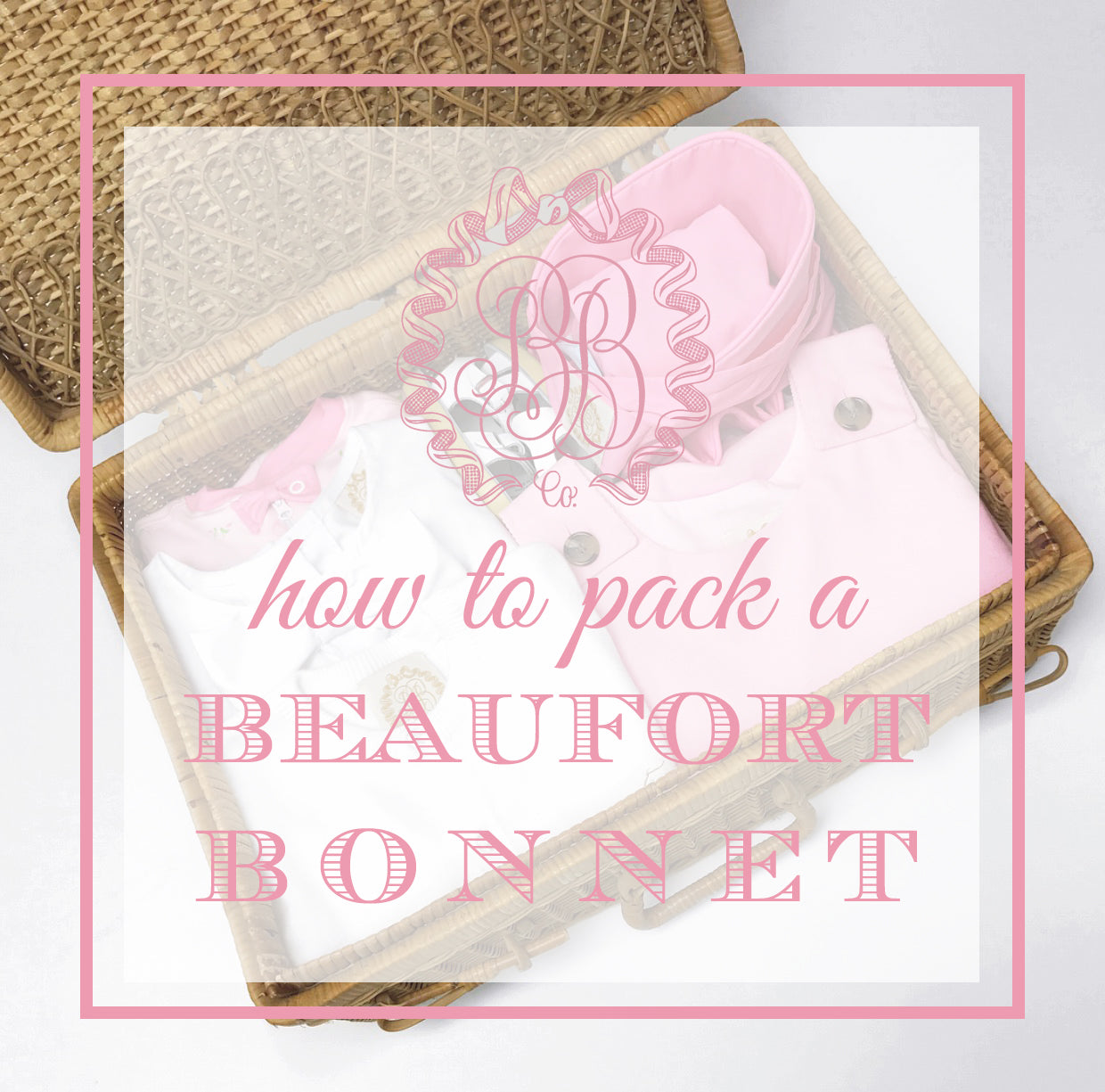 how-to-pack-bonnet