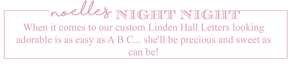 Noelle's Night Night in Linden Hall Letters