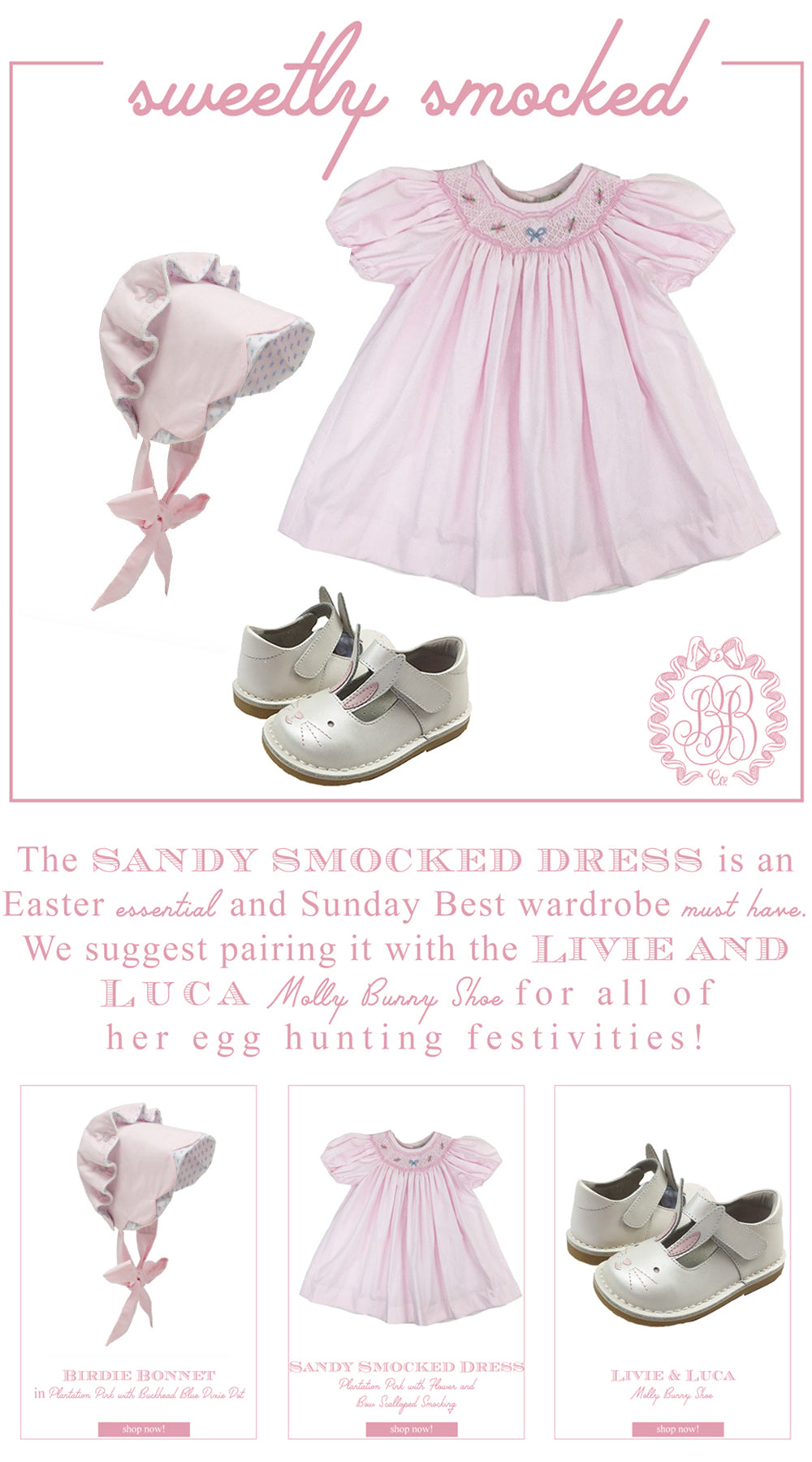 Easter Looks for Little Ladies: Sandy Smocked Dress with Birdie Bonnet and Livie and Luca Bunny shoes