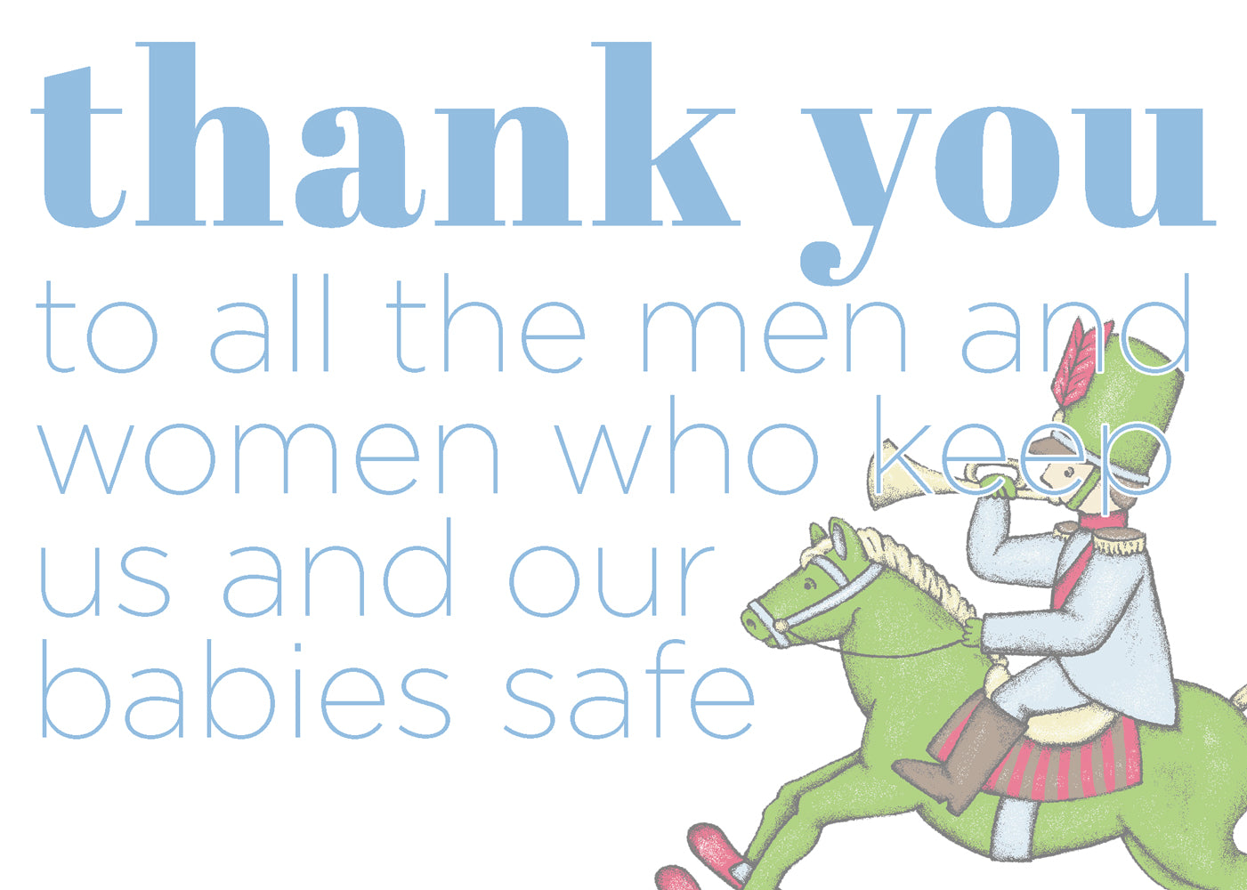 T.B.B.C. appreciates all the men and women who serve our country