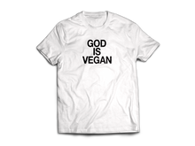 Load image into Gallery viewer, 'God is Vegan' T-Shirt