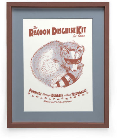 """Raccoon Disguise Kit for Foxes"" Art Print"