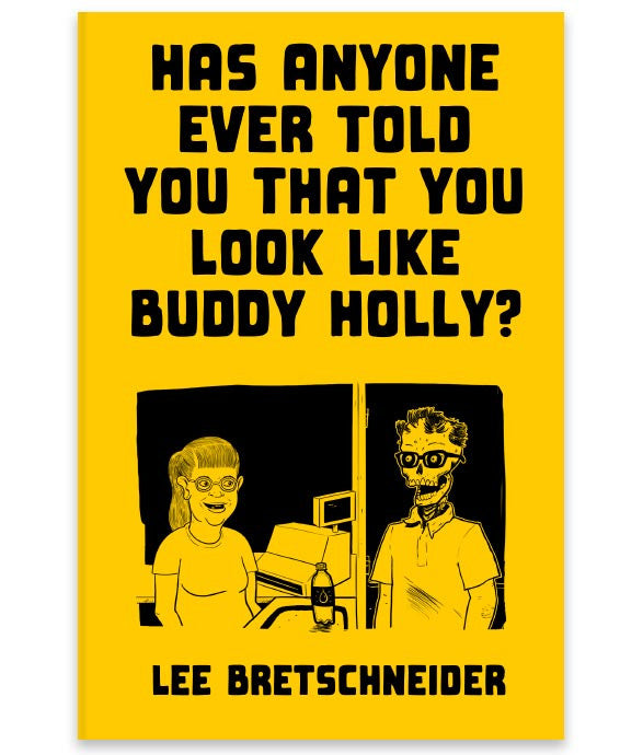 """Has Anyone Ever Told You That You Look Like Buddy Holly?"" Sketch Zine"