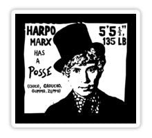 """Harpo Marx Has a Posse"" Sticker"