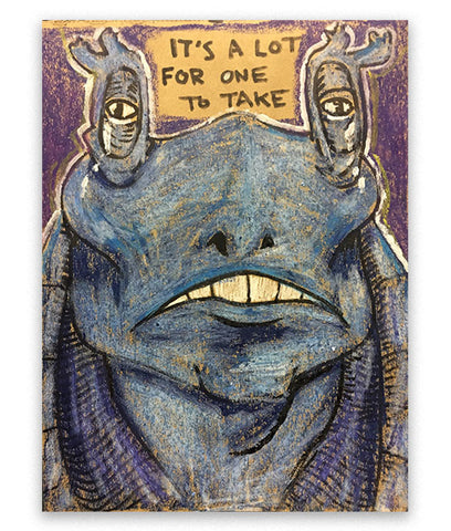 """Jar Jar Binks #07 (Emotional)"" Mixed Media Art"