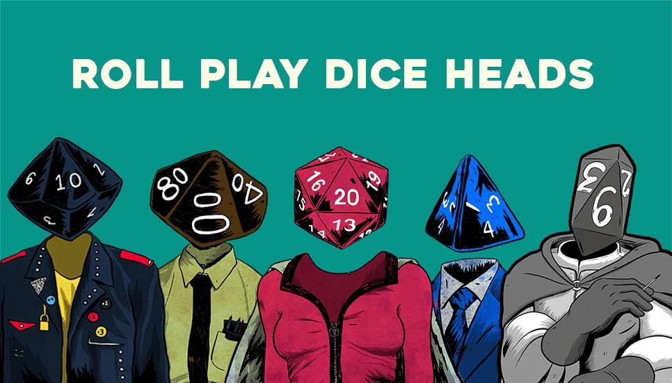 Roll Play Dice Heads by Lee Bretschneider