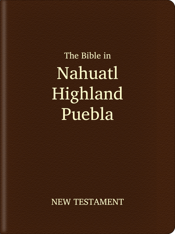 Nahuatl, Highland Puebla Bible - New Testament