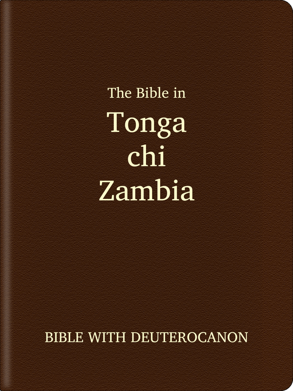 Tonga (chi-): Zambia (Chitonga) Bible - Bible with Deuterocanon