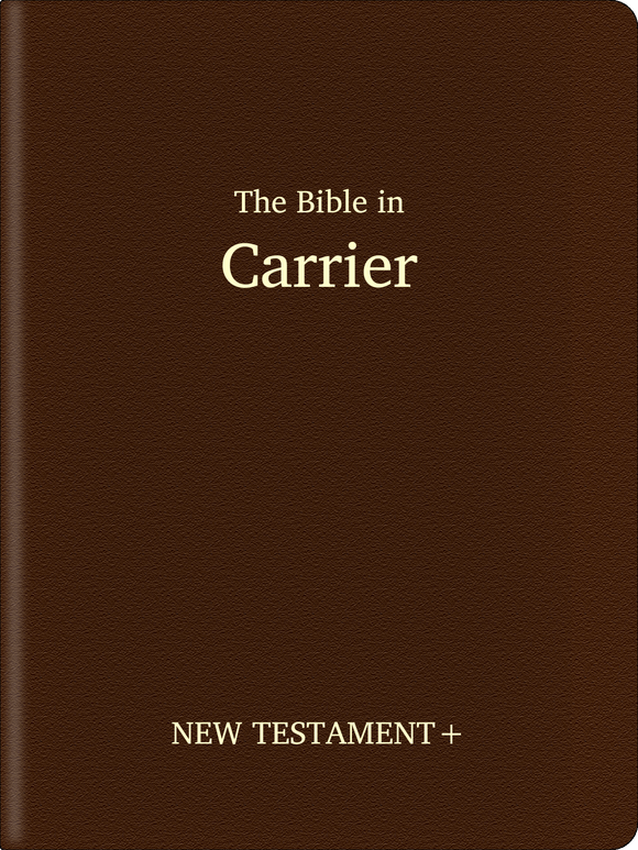 Carrier Bible - New Testament+