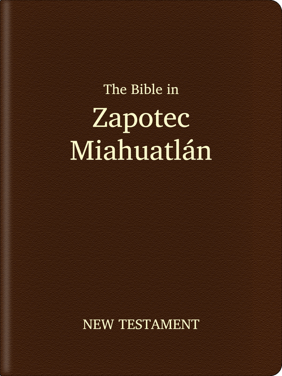 Zapotec, Miahuatlán Bible - New Testament