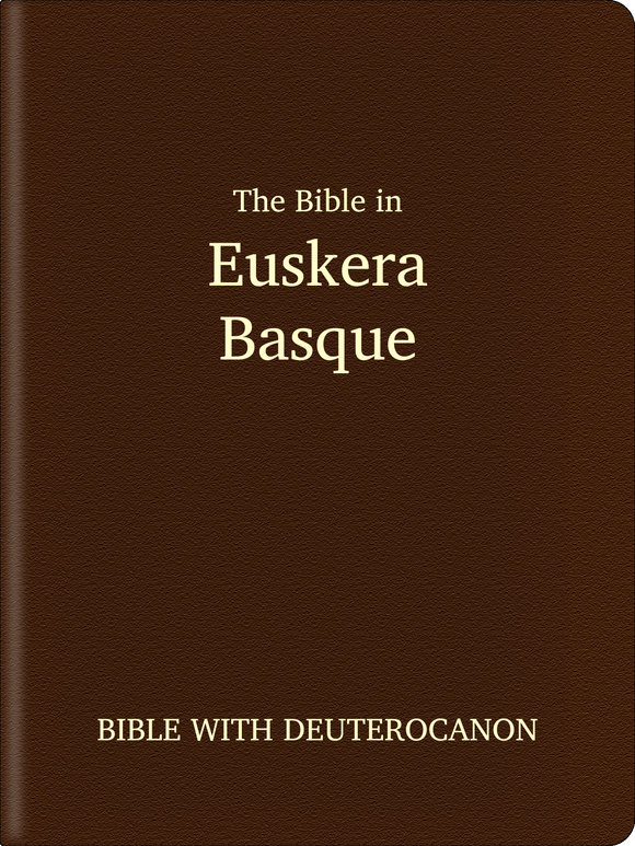 Euskera (Basque) (Euskara) Bible - Bible with Deuterocanon