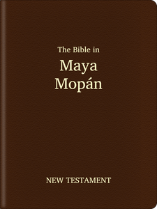Maya, Mopán Bible - New Testament