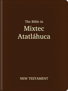 Mixtec, Atatláhuca (Atatlahuca) Bible - New Testament