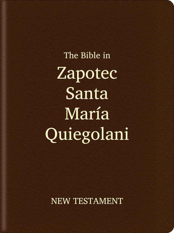 Zapotec, Santa María Quiegolani Bible - New Testament