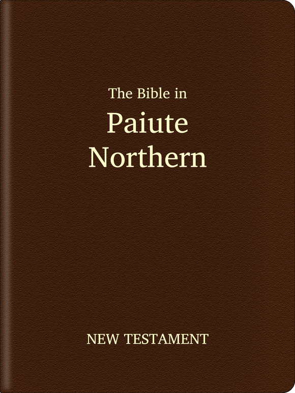 Paiute, Northern Bible - New Testament