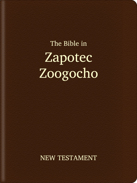 Zapotec, Zoogocho Bible - New Testament