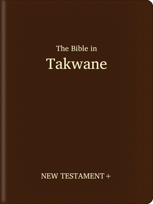 Takwane Bible - New Testament+