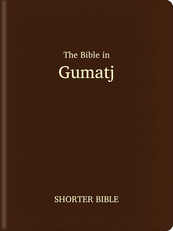 Gumatj Bible - Shorter Bible