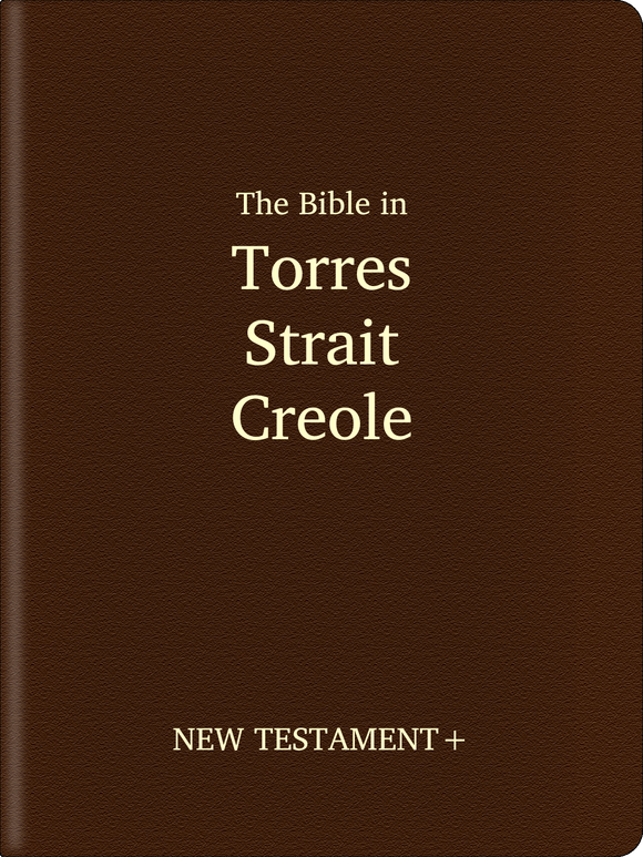 Torres Strait Creole Bible - New Testament+