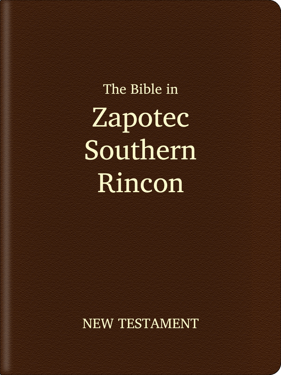 Zapotec, Southern Rincon Bible - New Testament