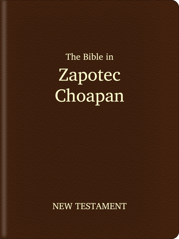 Zapotec, Choapan Bible - New Testament