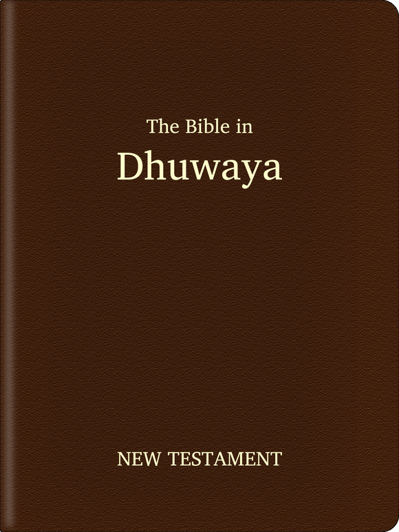 Dhuwaya Bible - New Testament