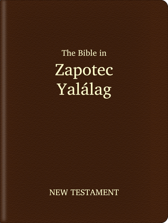 Zapotec, Yalálag Bible - New Testament