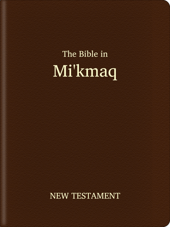 Mi'kmaq Bible - New Testament
