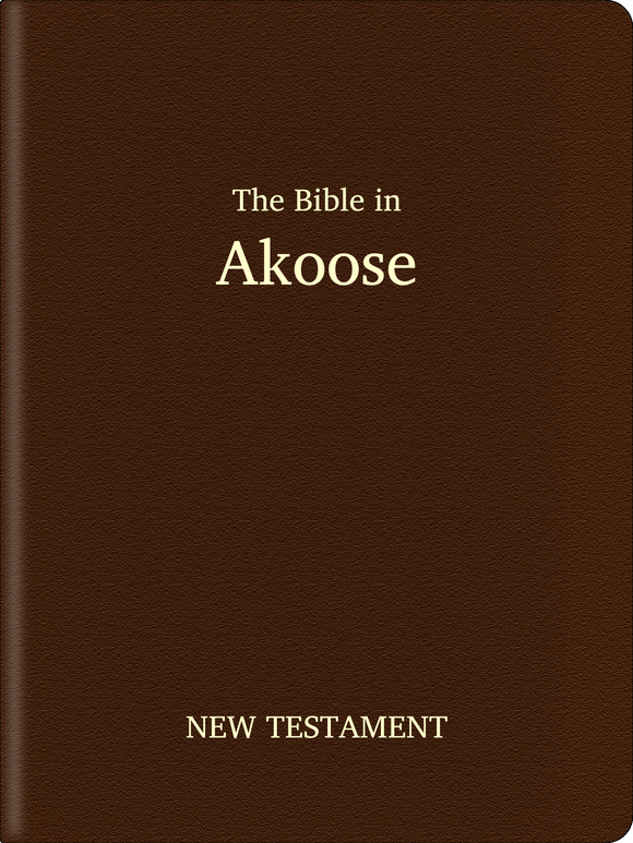 Akoose Bible - New Testament