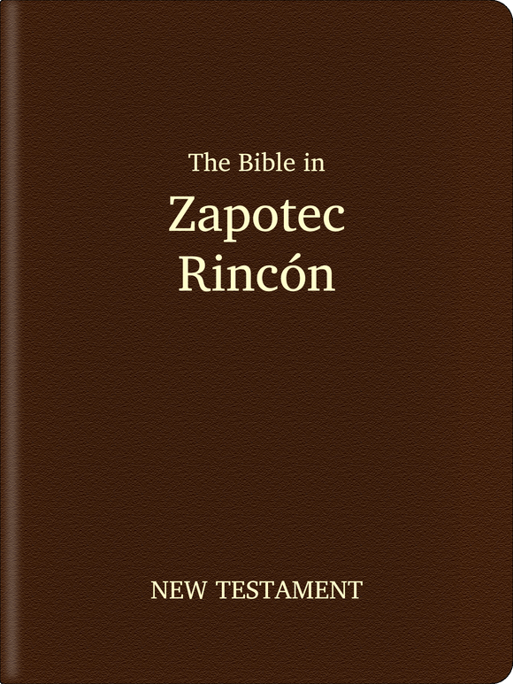 Zapotec, Rincón Bible - New Testament