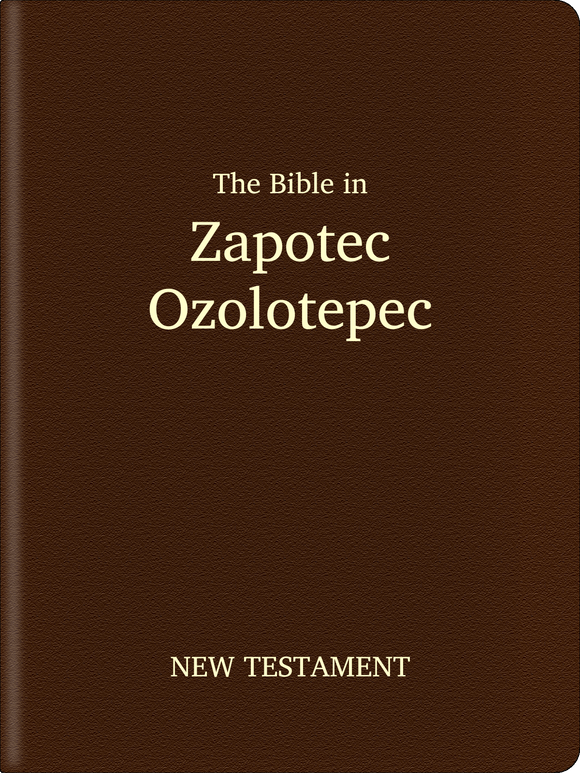 Zapotec, Ozolotepec Bible - New Testament