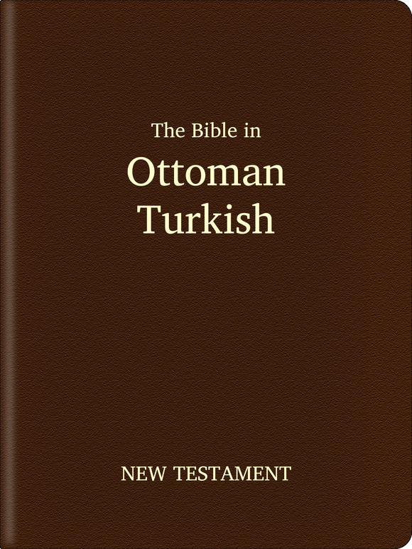 Ottoman Turkish (1500-1928) Bible - New Testament