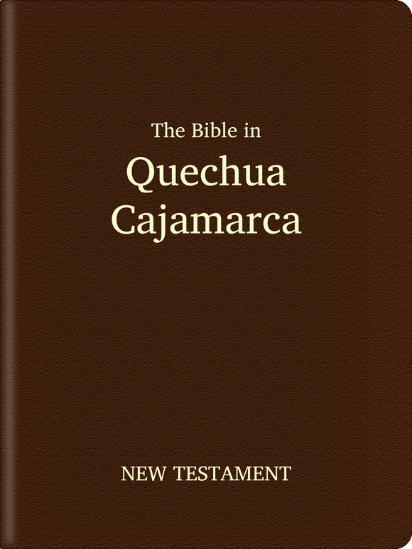 Quechua, Cajamarca Bible - New Testament