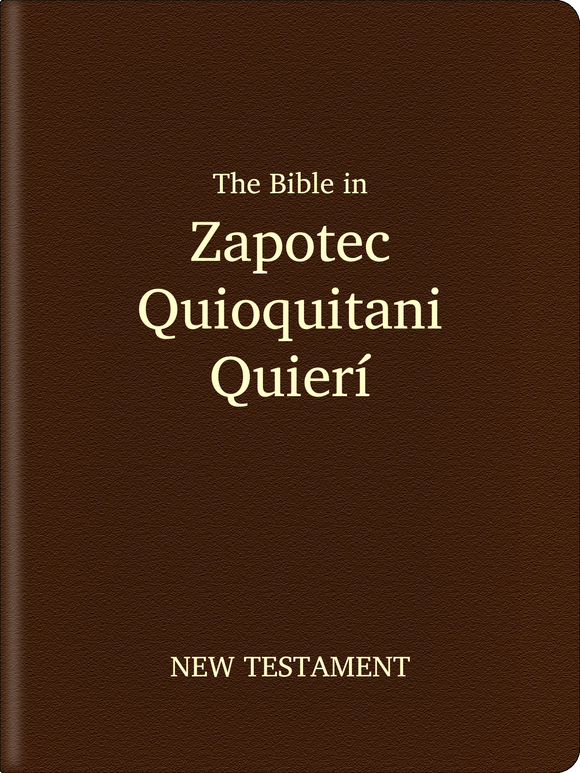 Zapotec, Quioquitani-Quierí Bible - New Testament