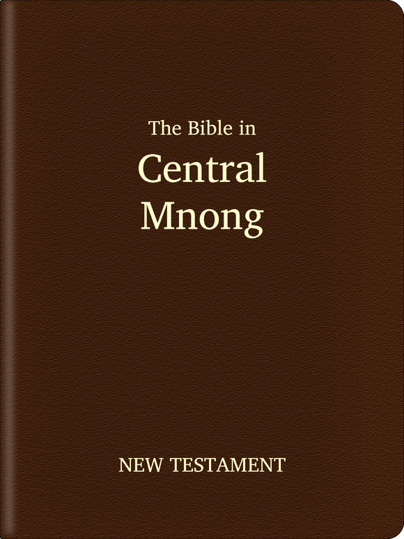 Central Mnong (Bunong) Bible - New Testament