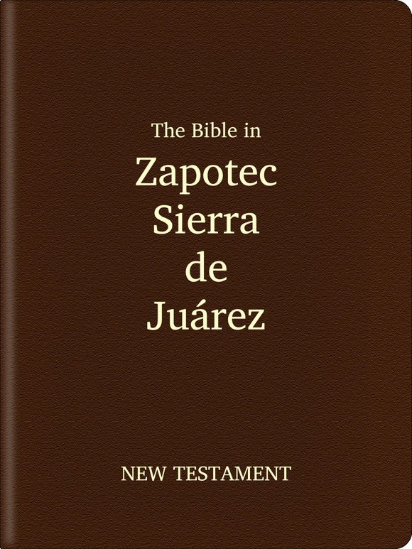 Zapotec, Sierra de Juárez Bible - New Testament