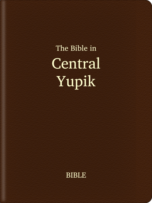 Central Yupik (Yup'ik) Bible