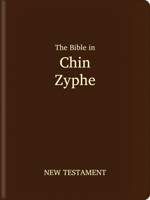 Chin, Zyphe Bible - New Testament