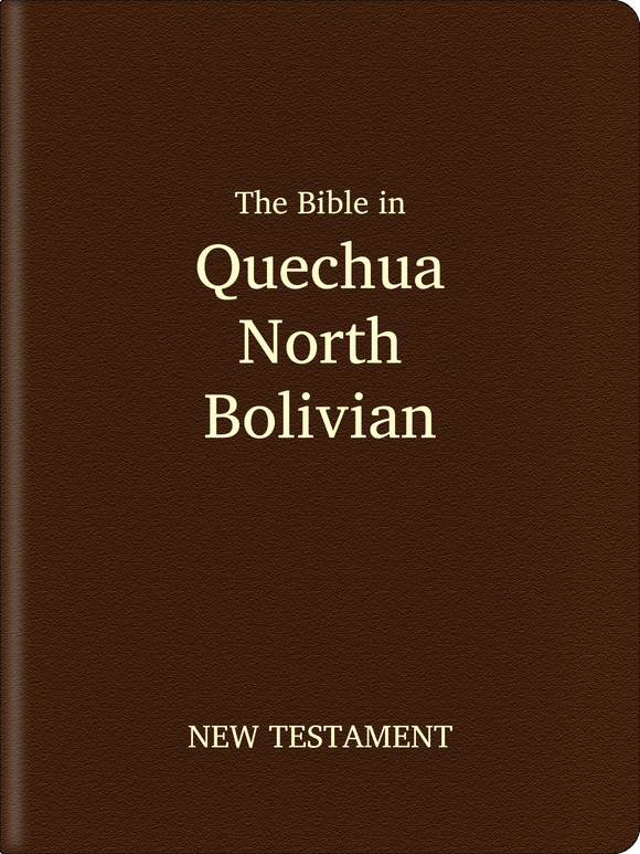 North Bolivian Quechua Bible - New Testament